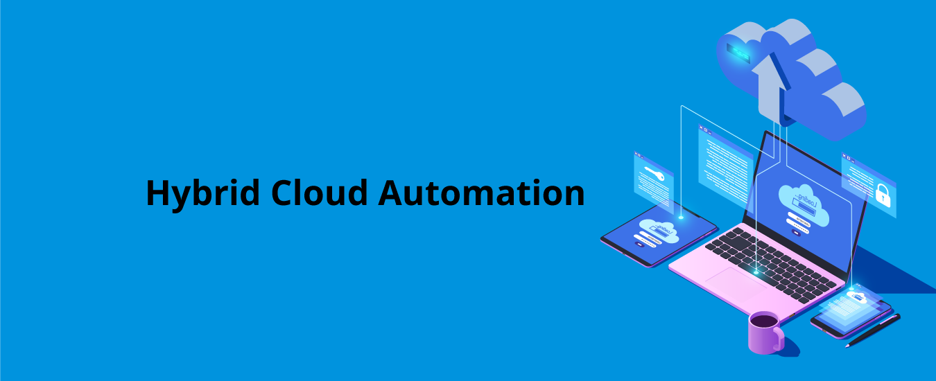 Intelligent Life-cycle Automation and Orchestration for Hybrid Cloud Workloads